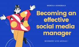 BECOMING AN EFFECTIVE SOCIAL MEDIA MANAGER!